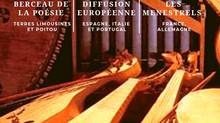 """Un """"Itinéraire Culturel Européen des Troubadours"""""""