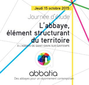 """Journée d'Etude : """"L'abbaye élément structurant du territoire"""""""
