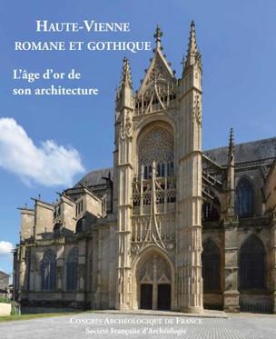 """Publication de """"Haute-Vienne romane et gothique - l'âge d'or de son architecture"""""""