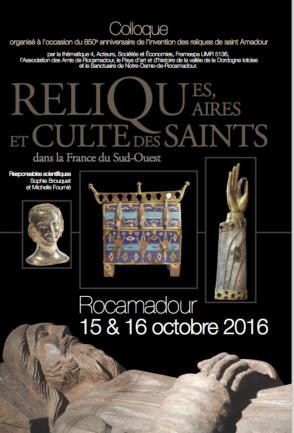 Colloque – Reliques, reliquaires et culte des saints dans la France du Sud-Ouest