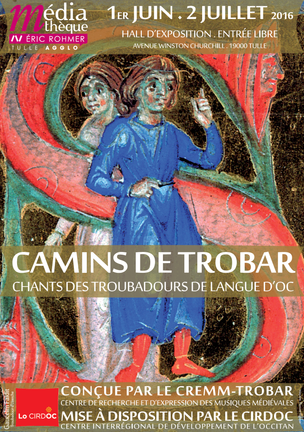 Exposition « Camins de trobar » : Chants des troubadours de langue d'oc