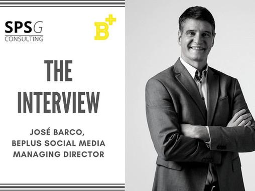 The interview - José Barco (BePlus Social Media)