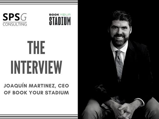 The interview - Joaquín Martínez (Book Your Stadium)