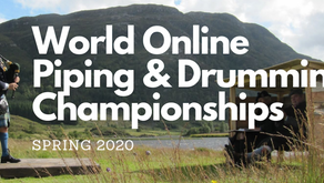Some Ways to Stay Connected: World Online Piping & Drumming Championships
