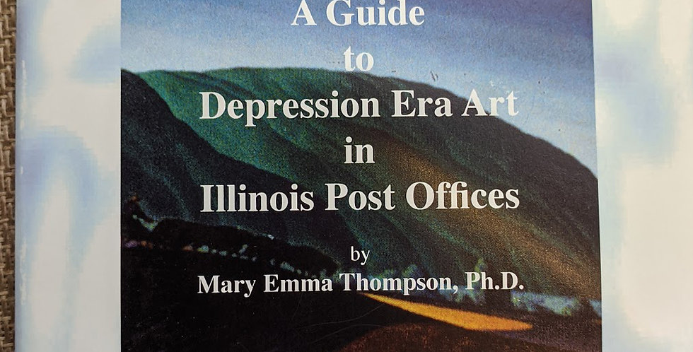 A Guide to Depression Art in Illinois Post Offices