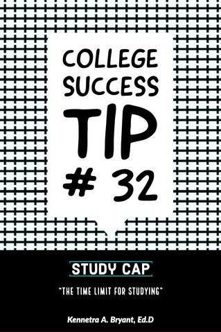 College Success Tip # 32 - Study Cap