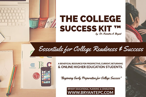 The College Success Kit™ by Dr. Kennetra A. Bryant