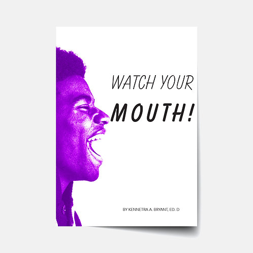 Watch Your Mouth - Bible Study