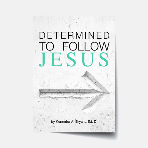 Determined to Follow Jesus - Bible Study