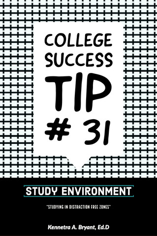 College Success Tip # 31 - Study Environments