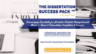 The DISSERTATION SUCCESS PACK ™