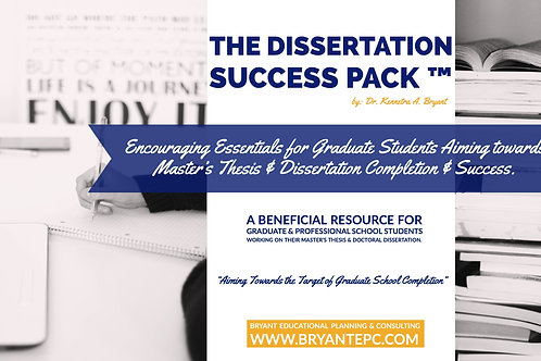 The Dissertation Success Pack™ by Dr. Kennetra A. Bryant