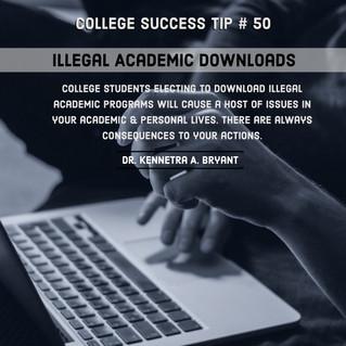 College Success Tip # 50 - Illegal Academic Downloads