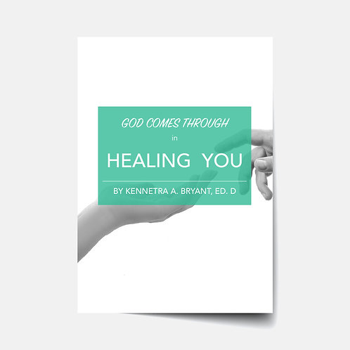 God Comes Through in Healing You - Bible Study