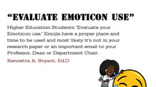 "College Success Tip # 67 - ""Evaluate Emoticon Use"""