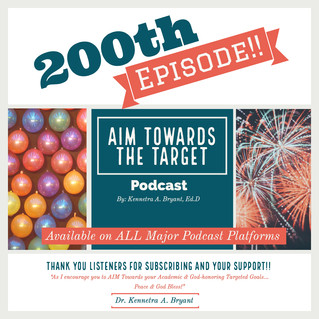 200th Aim Towards The Target Podcast Episode!!