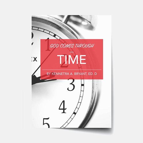 God Comes Through on Time - Bible Study