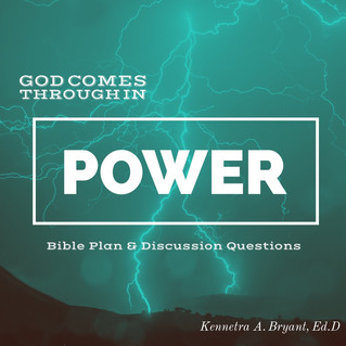 God Comes Through in Power - Bible Plan & Discussion Questions