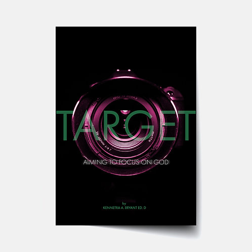 Target: Aiming to Focus on God - Bible Study