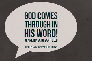 God Comes Through in His Word - Bible Plan & Discussion Question