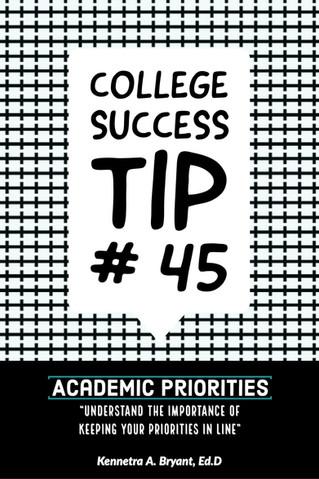College Success Tip # 45 - Academic Priorities