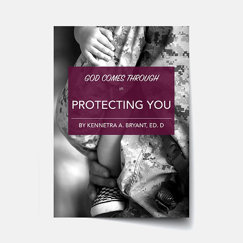 God Comes Through in Protecting You - Bible Study