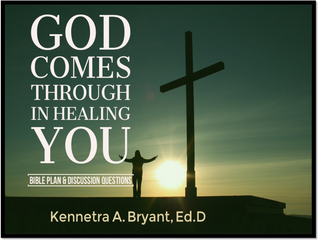 God Comes Through in Healing You - Bible Plan & Discussion Questions