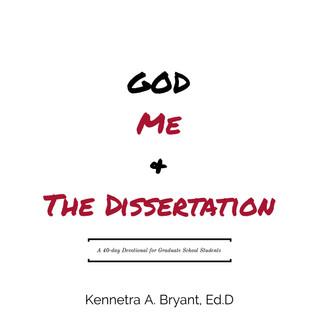 God, Me & The Dissertation