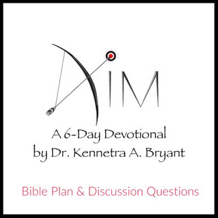 Aim - Bible Plan & Discussion Questions