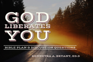 God Liberates You - Bible Plan & Discussion Questions