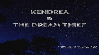 Kendrea & The Dream Thief - Bible Plan