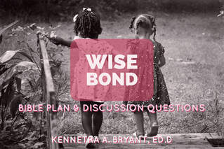 Wise Bond - Bible Plan & Discussion Questions