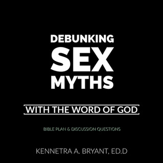 Christian Development: Debunking Sex Myths Bible Plan & Discussion Questions