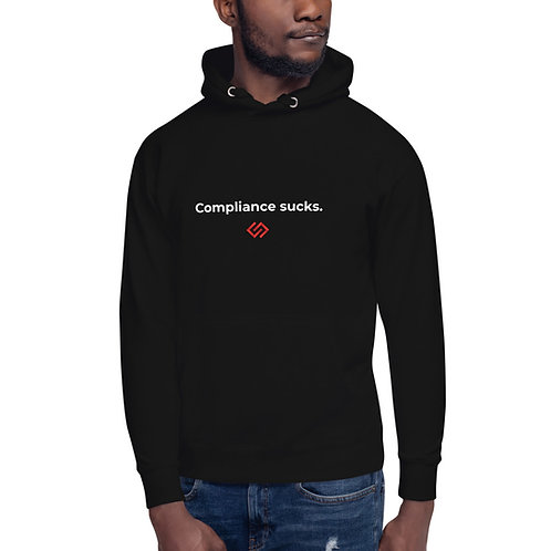 Compliance Sucks – Unisex Hoodie