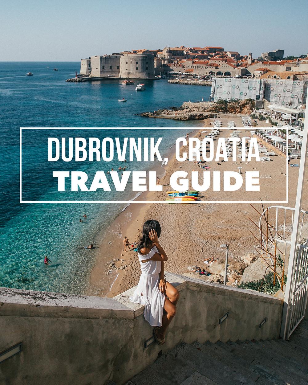 Dubrovnik, Croatia Travel Guide