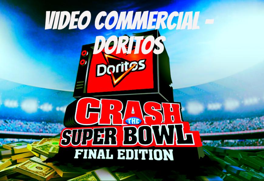 Doritos - Superbowl Commercial