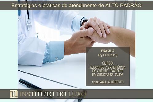 BRASILIA 05/10 ELEVANDO A EXPERIÊNCIA DO CLIENTE - PACIENTE EM CLÍNICAS DE SAÚDE