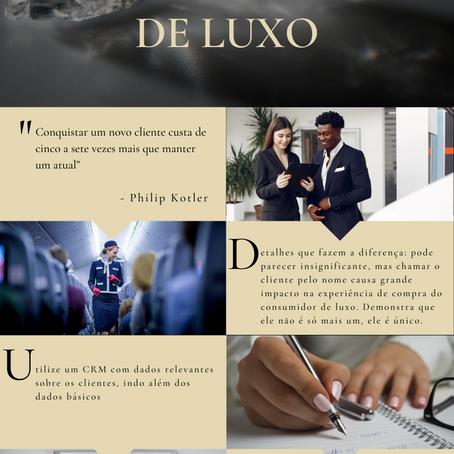 Infográfico: Estratégias de fidelização do cliente no mercado de luxo