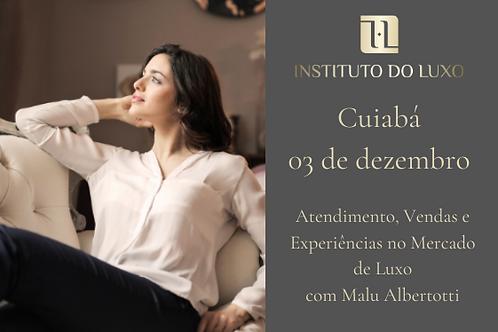 CUIABÁ 03/12 ATENDIMENTO, VENDAS E EXPERIÊNCIAS NO MERCADO DE LUXO
