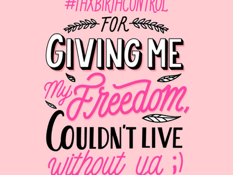 Happy Thanks, Birth Control Day!