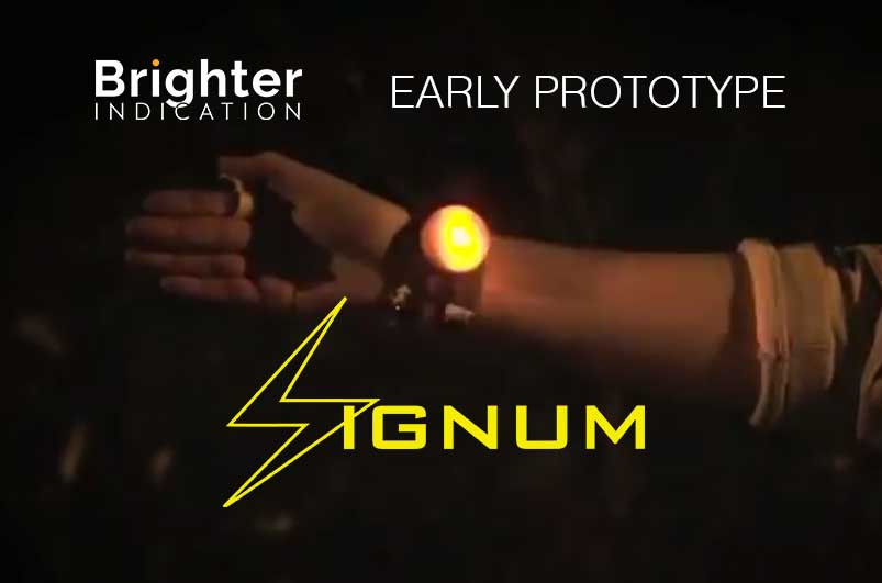 Brighter indication - early prototype