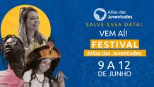 Festival Atlas das Juventudes acontece de 9 a 12/06 lançando maior pesquisa sobre jovens no Brasil