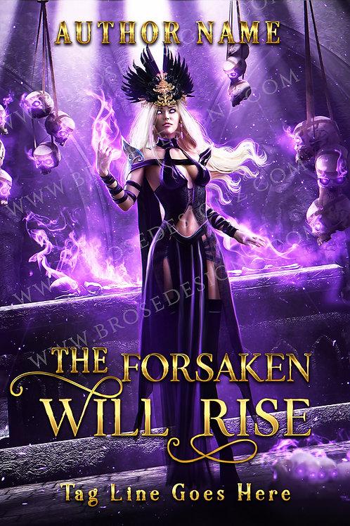 The Forsaken will Rise