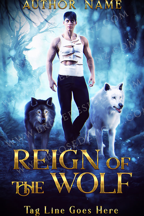 Reign of the Wolf