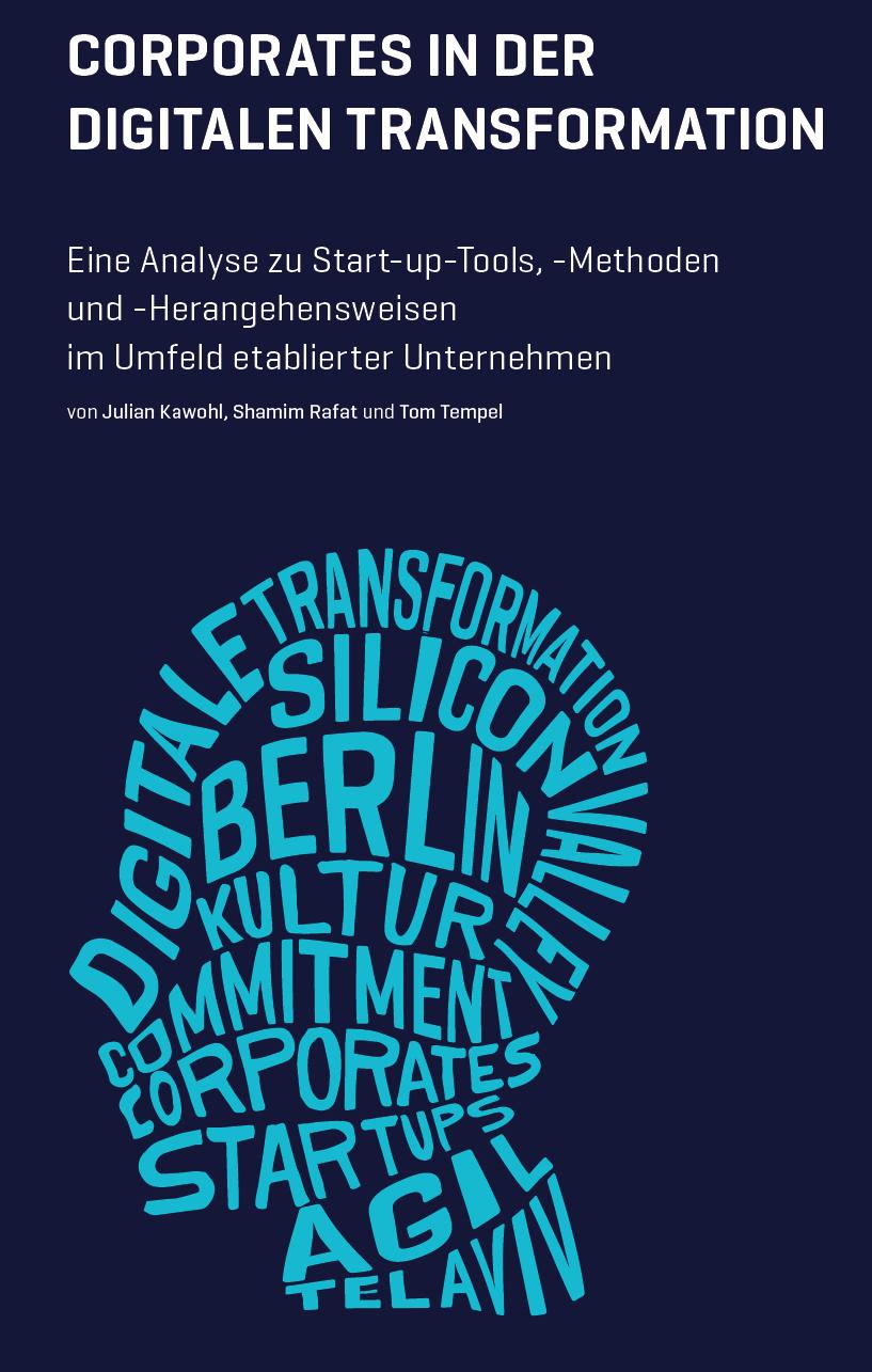 Corporates in der digitalen Transformation. Digitales Ökosystem Agiles Unternehmen Geschäftsmodelle
