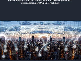 Studie zu Startupkooperationen und -investments der DAX-Konzerne veröffentlicht