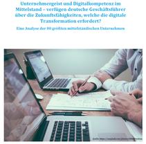 Studie: Vorstände und Geschäftsführer von Deutschland's größten Familienunternehmen mit wenig Digita