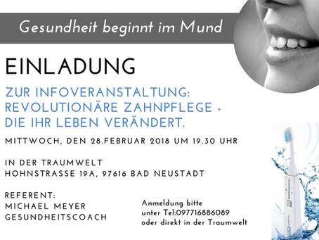 Einladung zur Infoveranstaltung: Revolutionäre Zahnpflege am 28.02.18