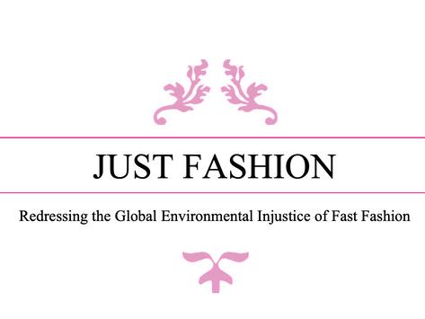 Environmental Justice, But Make It Fashion