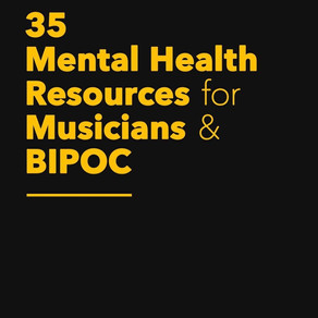 35 Mental Health Resources for Musicians and BIPOC